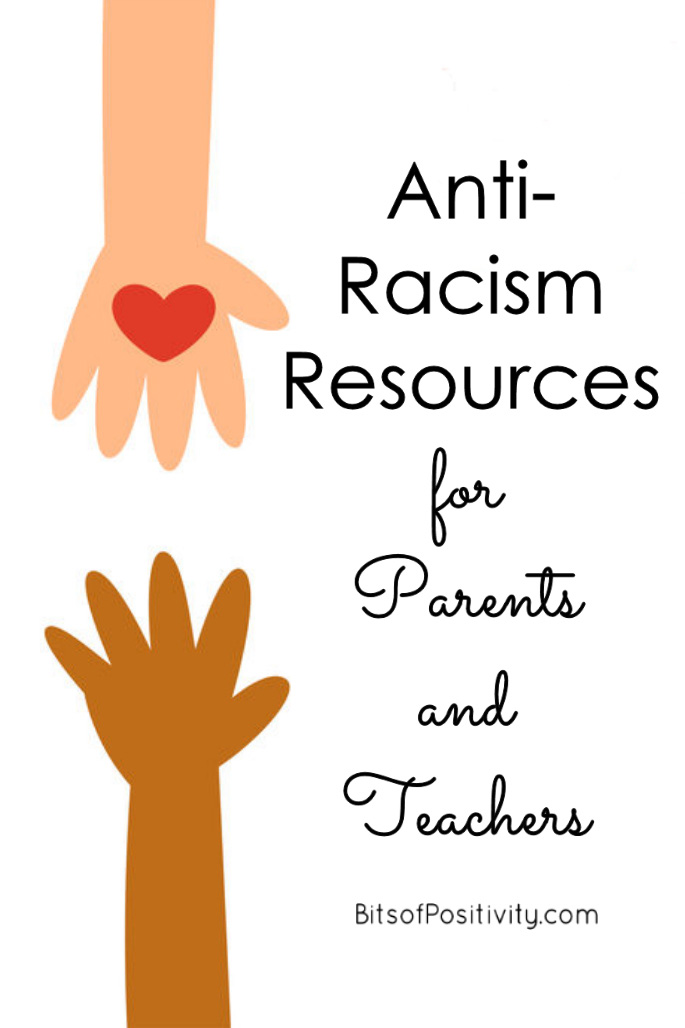 Anti-Racism Resources for Parents and Teachers