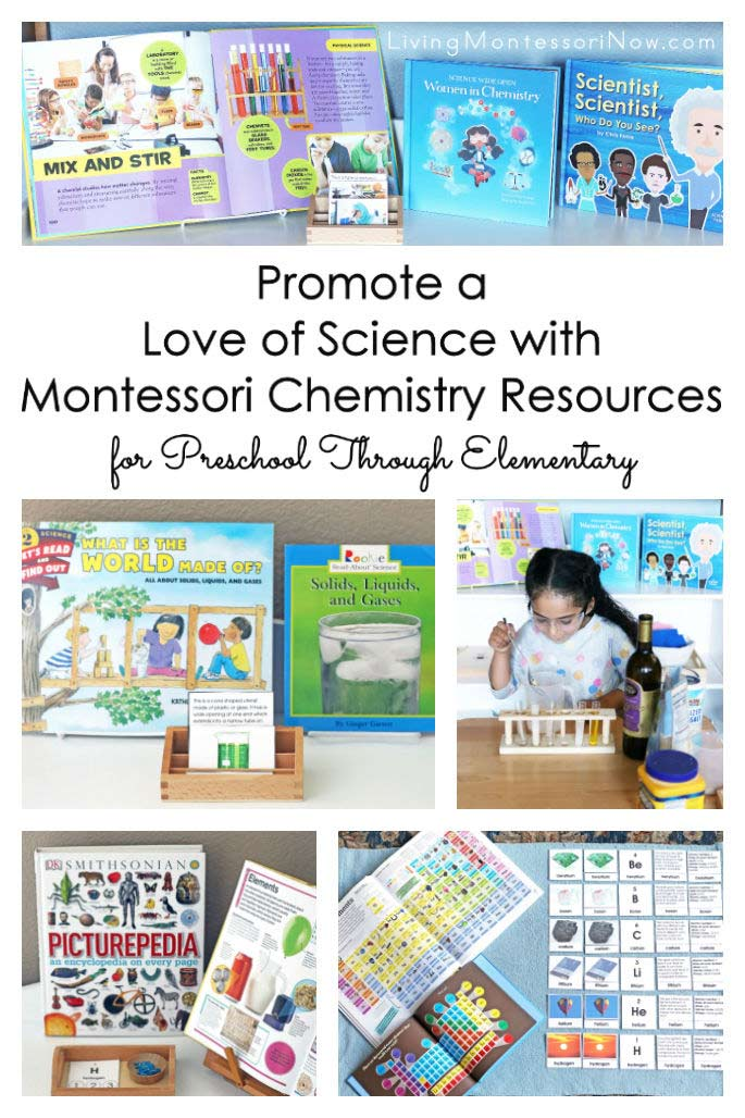 Promote a Love of Science with Montessori Chemistry Resources for Preschool Through Elementary