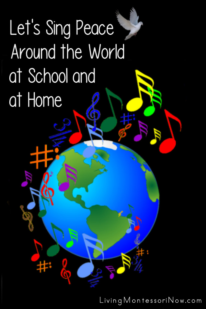 Let's Sing Peace Around the World at School and at Home