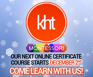 KHT Montessori December 2 Online Course