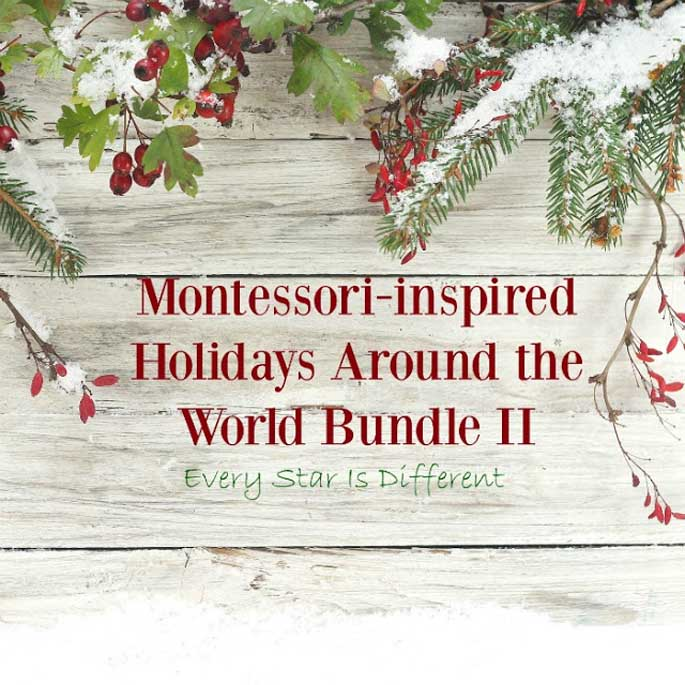 Montessori-Inspired Holidays Around the World Bundle II from Every Star Is Different