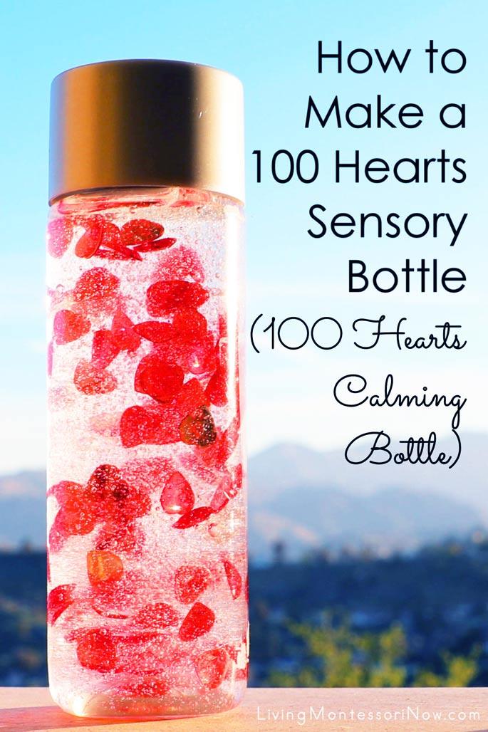 How to Make a 100 Hearts Sensory Bottle {100 Hearts Calming Bottle}