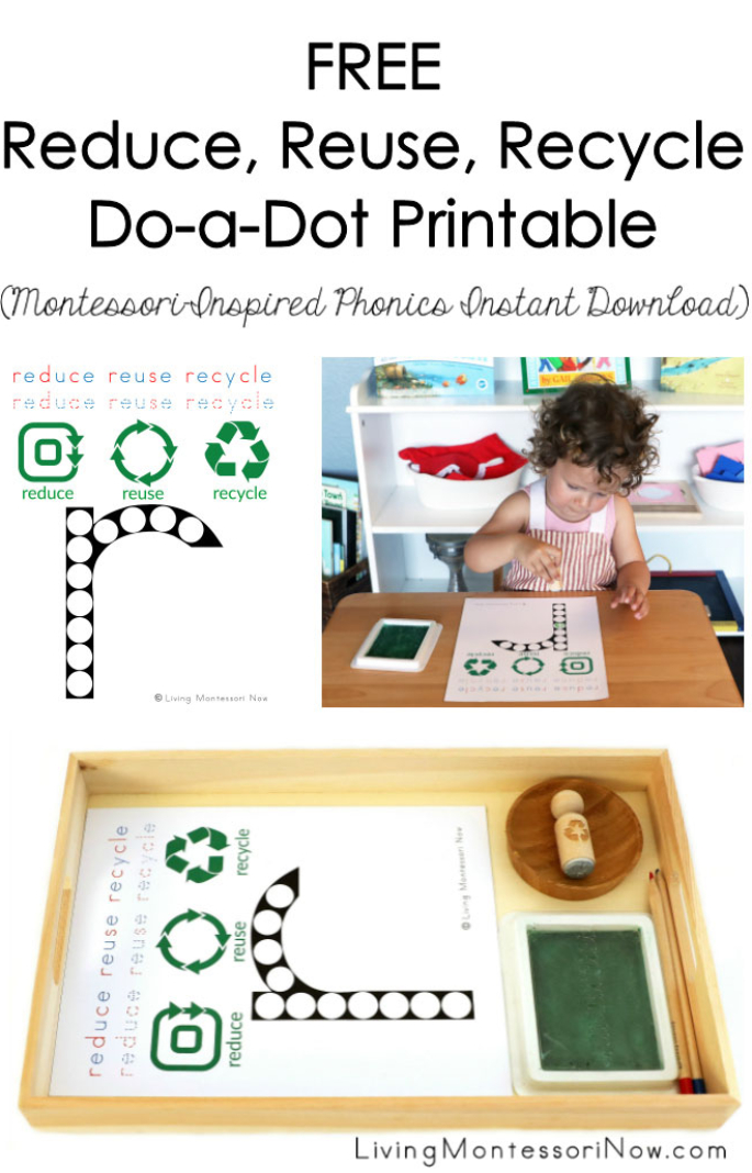 FREE Reduce, Reuse, Recycle Do-a-Dot Printable (Montessori-Inspired Phonics Instant Download)