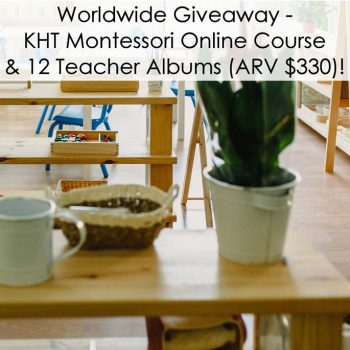 Worldwide Giveaway - 12-Month KHT Montessori Course and 12 Manuals (ARV $330)!