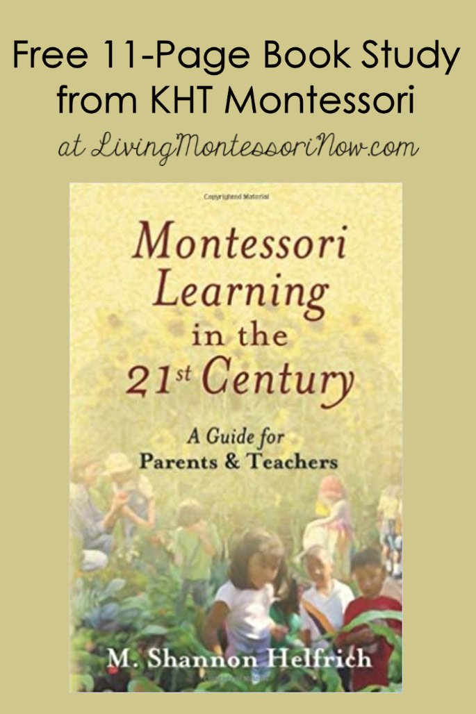 Free 11-Page Book Study for Montessori Learning in the 21st Century from KHT Montessori