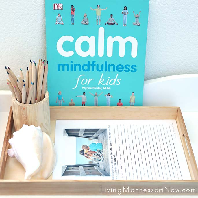 Calm: Mindfulness for Kids Book with Listening to a Seashell Dictation or Creative Writing