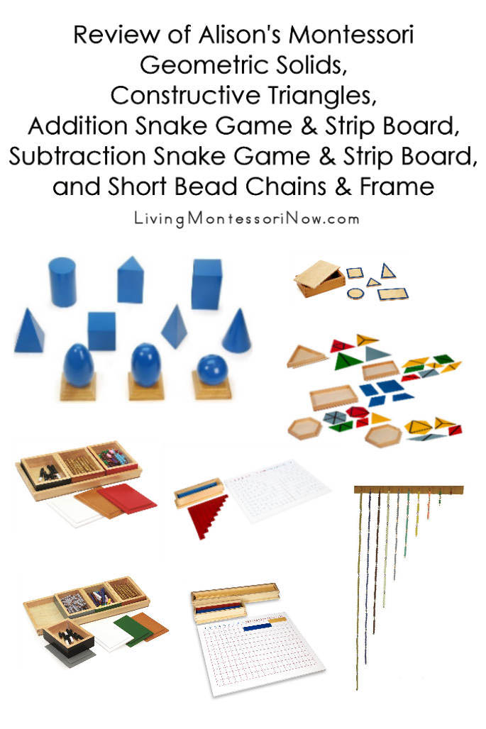 Review of Alison's Montessori Geometric Solids, Constructive Triangles, Addition Snake Game and Strip Board, Subtraction Snake Game and Strip Board, and Short Bead Chains and Frame
