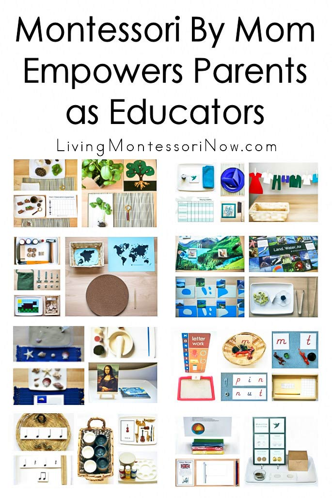 Montessori By Mom Empowers Parents as Educators